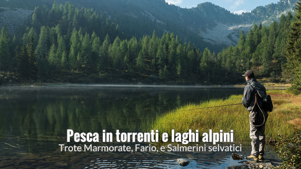 Pesca-in-torrenti-e-laghi-alpini